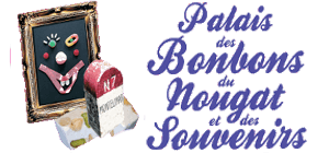 Palais des Bonbons, du Nougat et des souvenirs